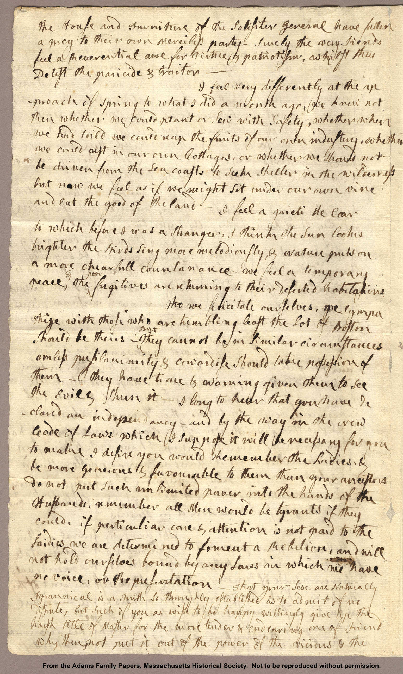 """Letter from Abigail Adams to John Adams, 31 March 1776. """"I desire you would Remember the Ladies, and be more generous and favourable to them than your ancestors,"""" Abigail Adams famously wrote to her husband as he served in the Continental Congress. Image courtesy of the Massachusetts Historical Society."""