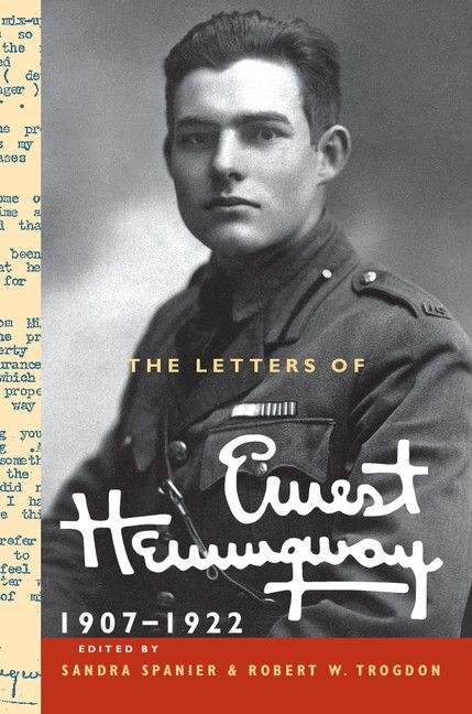 Cover image courtesy of the Cambridge University Press and the Hemingway Letters Project.